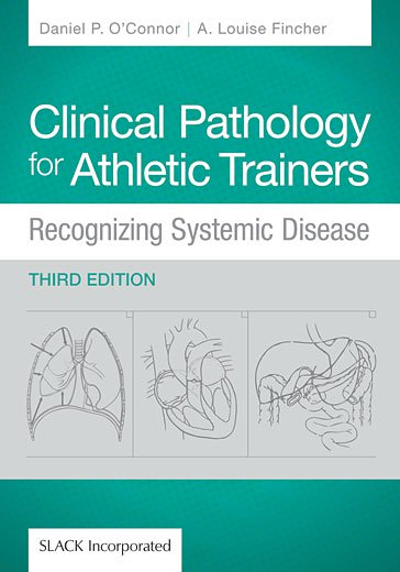 Clinical Pathology for Athletic Trainers: Recognizing Systemic Disease, Third Edition