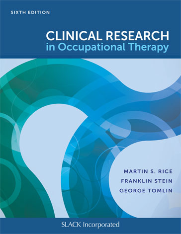 Clinical Research in Occupational Therapy, Sixth Edition