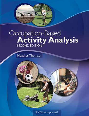 Occupation-Based Activity Analysis, Second Edition