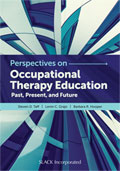 Perspectives on OT Education: Past Present and Future