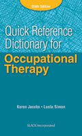 Quick Reference Dictionary for Occupational Therapy, Sixth Edition
