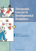 Therapeutic Exercise in Developmental Disabilities, Third Edition