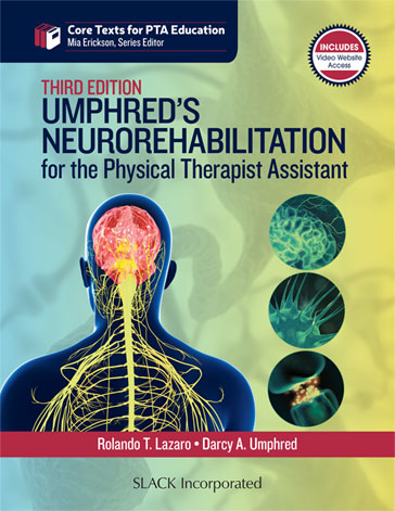 Umphred's Neurorehabilitation for the Physical Therapist Assistant, Third Edition