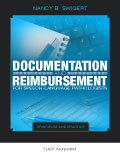 Documentation and Reimbursement for Speech-Language Pathologists: Principles and Practice