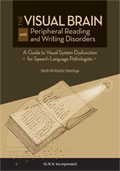 Visual Brain and Peripheral Reading and Writing Disorders