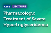 Pharmacologic Treatment of Severe Hypertriglyceridemia