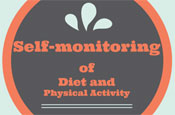 Self-monitoring of Diet and Physical Activity