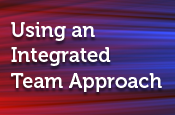 Using an Integrated Team Approach: The Role of the Nurse Practitioner