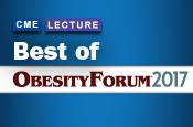 Best of Obesity Forum 2017
