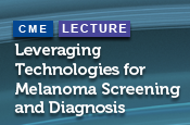 Leveraging Technologies for Melanoma Screening and Diagnosis