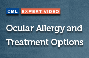Ocular Allergy and Treatment Options
