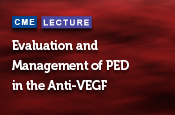 Evaluation and Management of PED in the Anti-VEGF