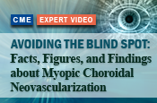 Avoiding the Blind Spot: Facts, Figures, and Findings about Myopic Choroidal Neovascularization