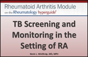 TB Screening and Monitoring in the Setting of RA