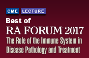 Best of RA Forum® 2017: The Role of the Immune System in Disease Pathology and Treatment