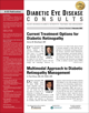 Diabetic Eye Disease: Recent Advances in Diabetic Retinopathy Treatment and Management - Issue 2