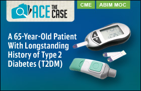 Ace the Case: A 65-Year-Old Patient with Longstanding History of Type 2 Diabetes (T2DM)