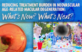 Reducing Treatment Burden in Neovascular Age-related Macular Degeneration: What's Now? What's Next?