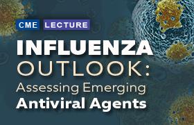 Influenza Outlook: Assessing Emerging Antiviral Agents