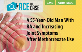 Ace the Case: A 55-Year-Old Man With RA and Increasing Joint Symptoms After Methotrexate Use