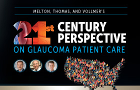 Melton, Thomas, and Vollmer's 21st Century Perspective on Glaucoma Patient Care