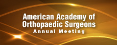 American Academy of Orthopaedic Surgeons Annual Meeting