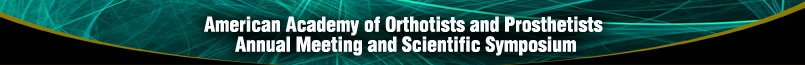 American Academy of Orthotists and Prosthetists Annual Meeting and Scientific Symposium