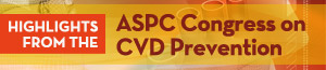 American Society for Preventive Cardiology Congress on CVD Prevention