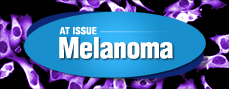 At Issue: Melanoma Resource Center
