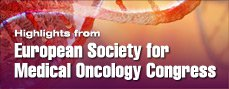 European Society for Medical Oncology Congress