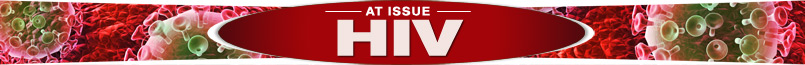 At Issue: HIV