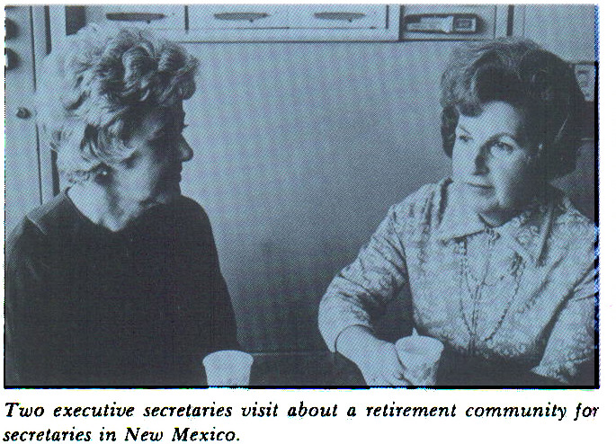 Two executive secretaries visit about a retirement community for secretaries in New Mexico.