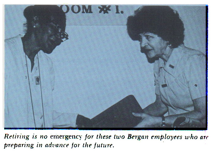 Retiring is no emergency for these two Bergan employees who are preparing in advance for the future.
