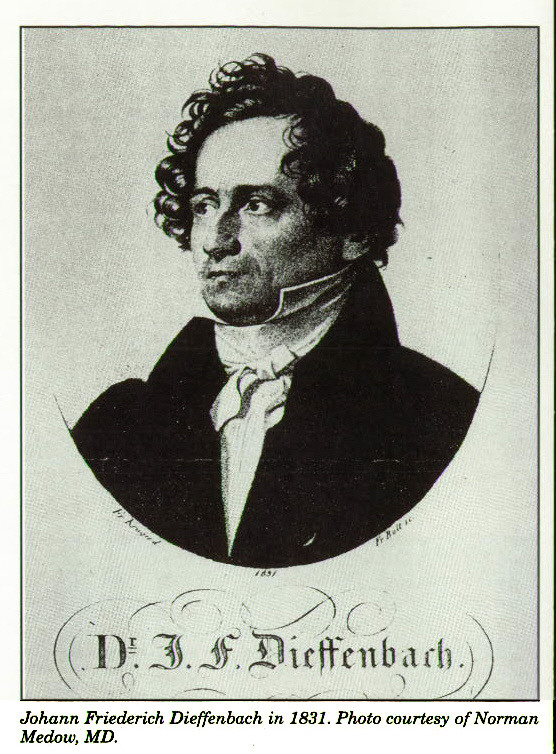 Johann Friederick Dieffenbach in 1831. Photo courtesy of Norman Medow, MD.