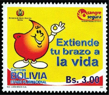 """2011 Bolivian stamp that celebrates blood donation (""""Extend your arm to life"""")."""