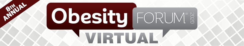 Obesity Forum® 2020 Virtual